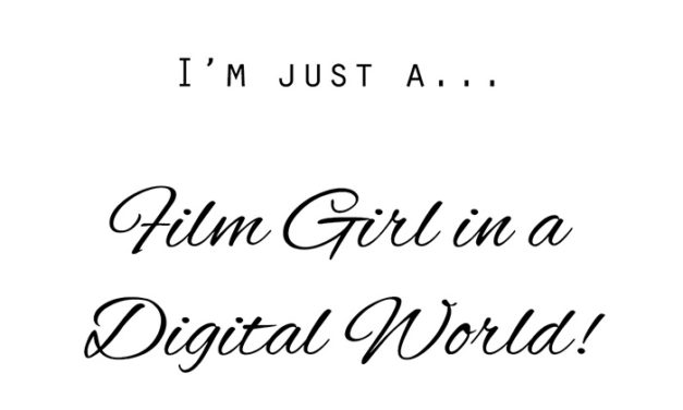 About a film girl in a digital world