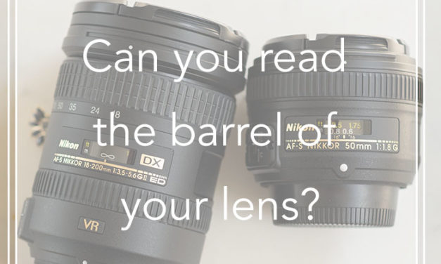 Can you read the barrel of your lens?